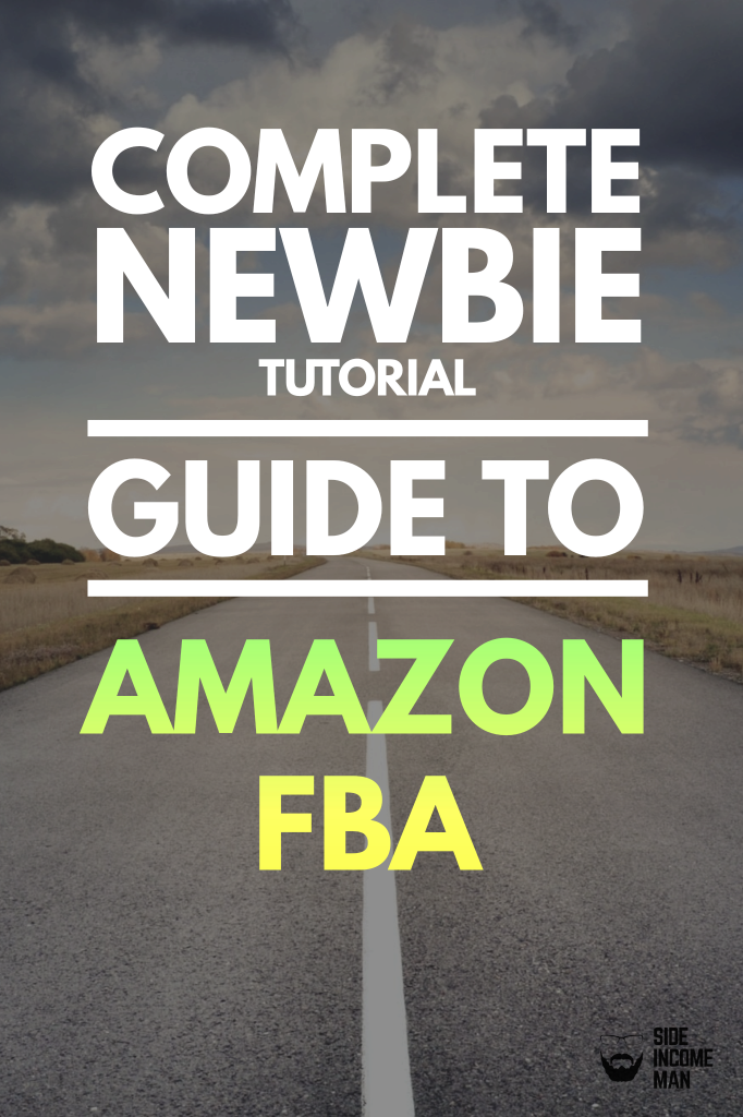 Amazon FBA Step By Step Guide